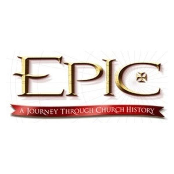 Tuesdays   Epic: Church History