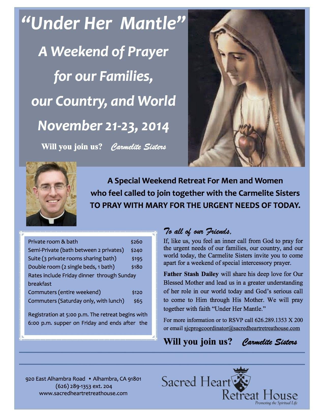 "Under Her Mantle"" Weekend Retreat | November 21 – 23 | Father Stash"