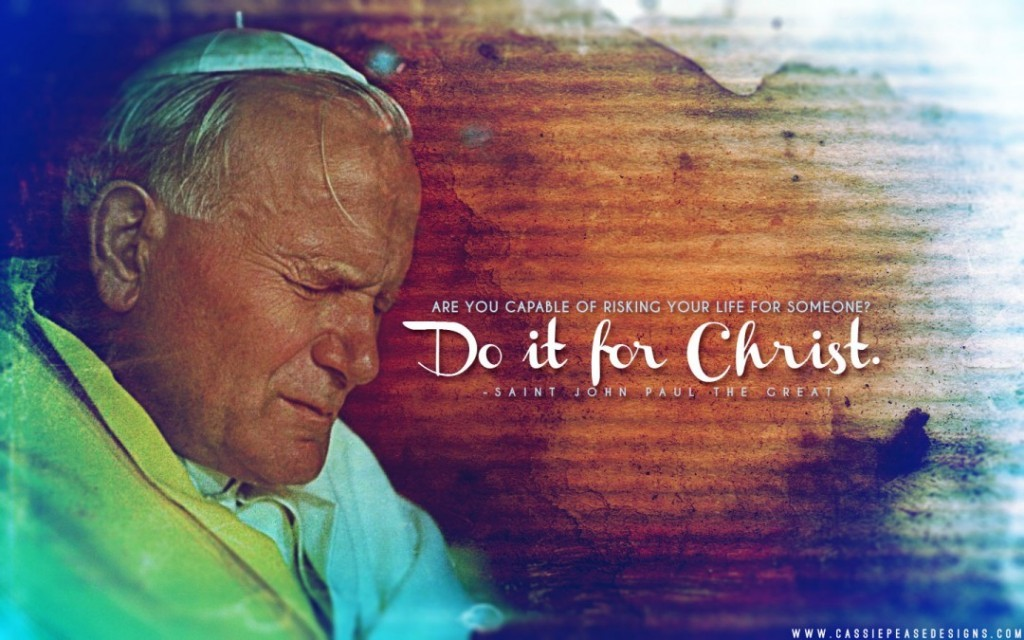 JPII-Do-It-For-Christ-WP-1080x675