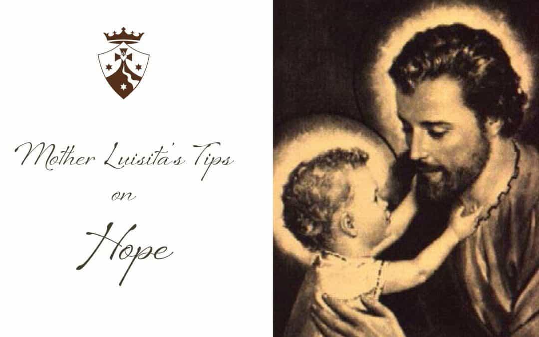 Mother Luisita's Tips on Hope