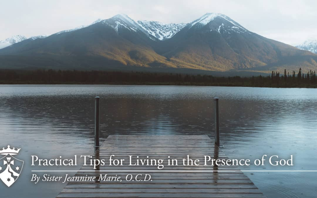 Practical Tips for Living in the Presence of God