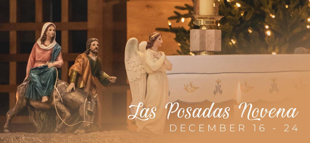 Las Posadas Novena, December 16 - December 25