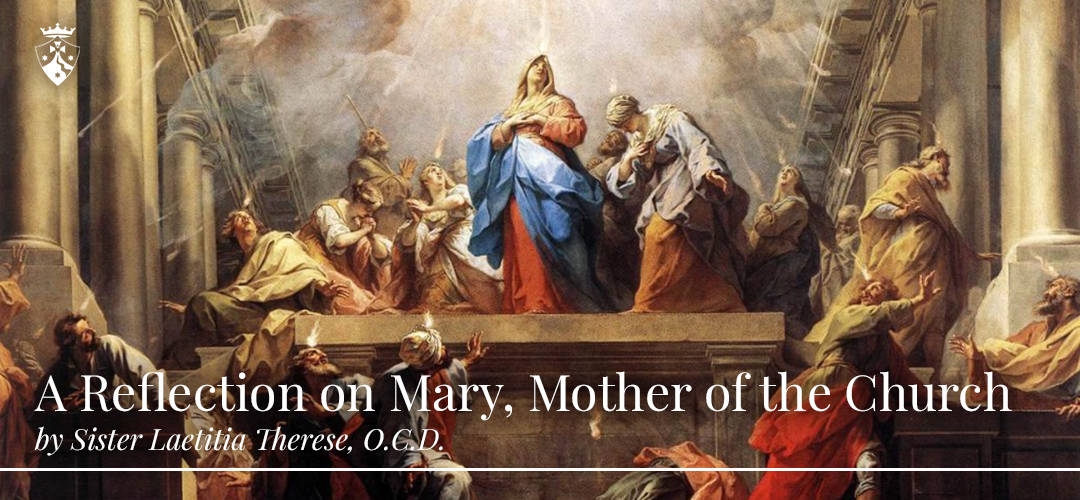 A Reflection on Mary, Mother of the Church